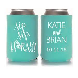 koozies for weddings personalized wedding koozies sip sip hooray wedding favors for guests wedding can