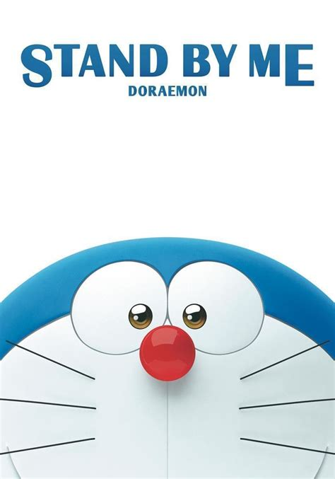 Stand by Me Doraemon (2014) Posters The Movie Database
