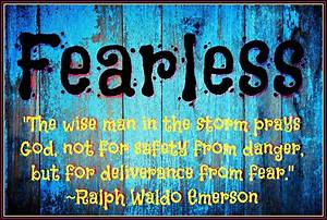 Monday Motivation, Be Fearless! - Pioneer Outfitters Alaska  Fearless