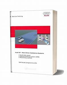 Audi Q7 Service Training New Driver Assistance Systems