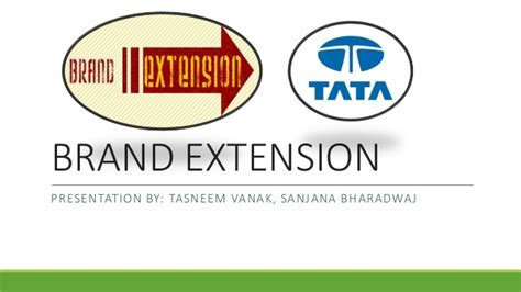 Brand Extension With Reference To Tata