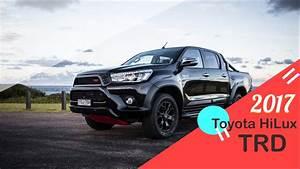 Toyota Hilux 2017 : 2017 toyota hilux trd interior and exterior toyota hilux trd 2017 youtube ~ Medecine-chirurgie-esthetiques.com Avis de Voitures