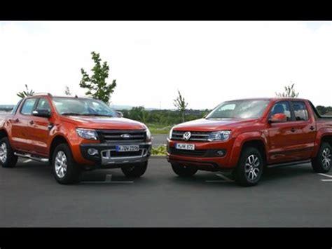 pickups im vergleich ford ranger  vw amarok youtube
