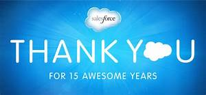 Marc Benioff: Thank You for Fifteen Awesome Years ...