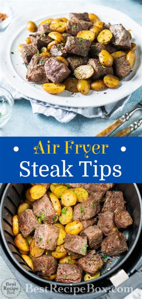 fryer air steak tips recipe bestrecipebox recipes cook dinner potatoes box minute keto