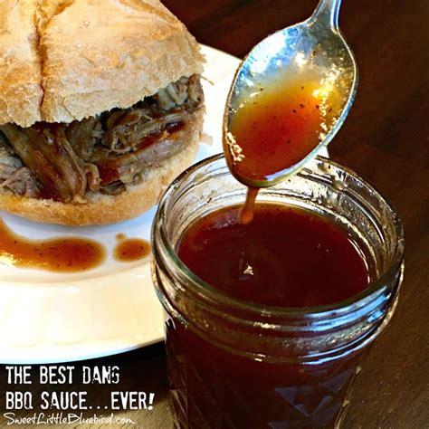 the best bbq sauce sweet little bluebird the best dang barbecue sauce ever dead guy sauce