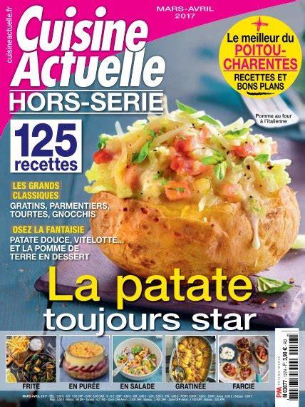 cuisine actuelle magazine cuisine actuelle hors série mars avril 2017 pdf