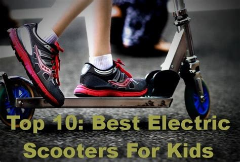 top   electric scooters  kids jan