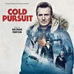Cold Pursuit (Original Motion Picture Soundtrack) by ...