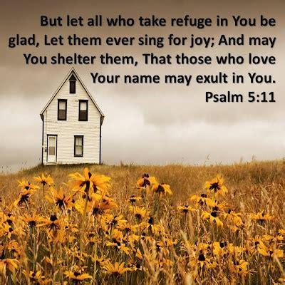 Psalm 511  Let All You Take Refuge In You Be Glad, Let
