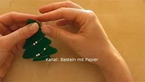 Bastelideen Zu Weihnachten : basteln zu weihnachten einige bastelideen zum weihnachtsbasteln mit papier youtube ~ A.2002-acura-tl-radio.info Haus und Dekorationen