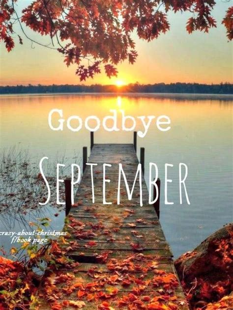 Pin by Mary Aaron on Resonating Autumn | September images, Goodbye september, Monthly pictures