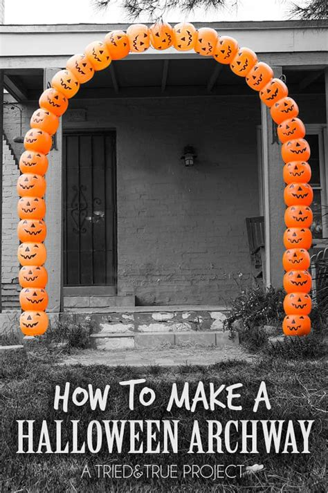 How To Make A Halloween Pumpkin Archway  Tried & True