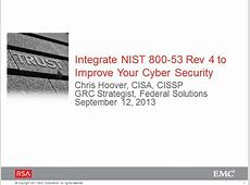 Integrate NIST 80053 Rev 4 to Improve Your Cyber Security