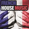 French House Music by Various Artists on Spotify