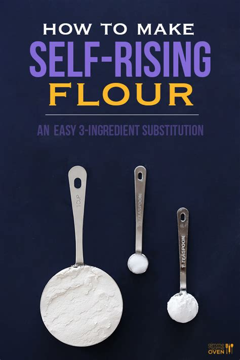 how to make self rising flour how to make self rising flour gimme some oven