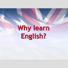 Why Learn English?  презентация онлайн
