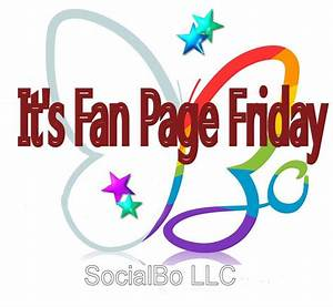 Fan Page Fridays: Get More Likes on Your Facebook Fan Page ...