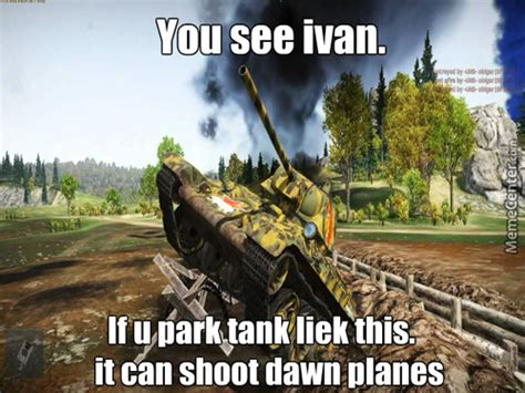 War Thunder Memes - you see ivan memes best collection of funny you see ivan pictures