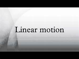 Linear motion - YouTube