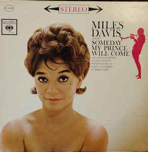 Miles Davis Sextet* - Someday My Prince Will Come (1961 ...