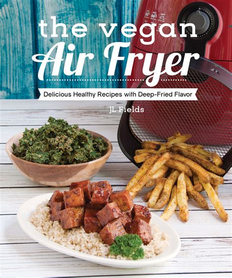 fryer air vegan cookbooks heritage