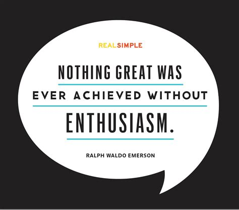 It Is With Great Interest And Enthusiasm That I Am Applying by Quot Nothing Great Was Achieved Without Enthusiasm