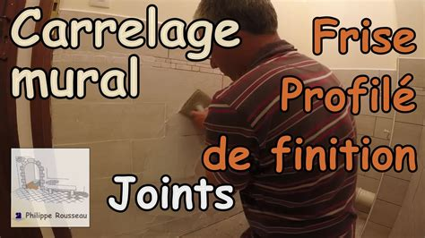 pose carrelage mural partie 2 faire des joints de