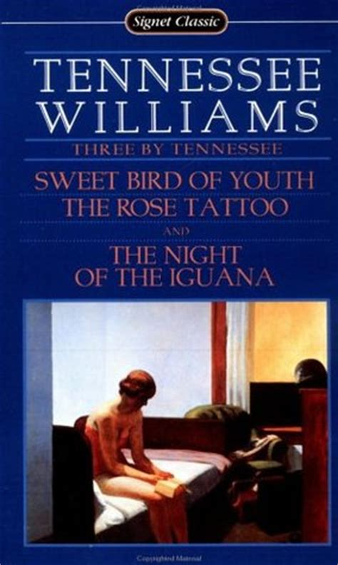 tennessee sweet bird  youth  rose tattoo