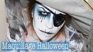 Maquillage Pirate Halloween : maquillage halloween halloween makeup fantome youtube ~ Nature-et-papiers.com Idées de Décoration