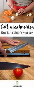 Messer Schärfen Anleitung : messer endlich richtig sch rfen nelu pinterest ~ Frokenaadalensverden.com Haus und Dekorationen