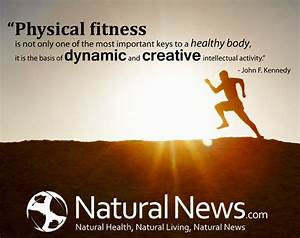 Physical Fitness Is Not Only One Of The Most Important Keys To A Healthy Body U2026