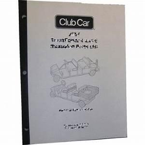 Club Car Precedent Parts Manual  Fits 2007