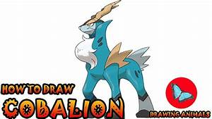 How To Draw Cobalion Pokemon | Coloring and Drawing For ...