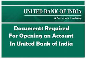 documents required for opening an account in united bank With documents required to open bank account