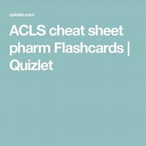 Acls Cheat Sheet Pharm Flashcards