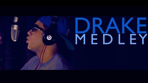 Drake Medley!  Vers Youtube