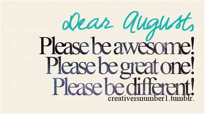 August Dear Quotes Birthday Happy Sayings Hello