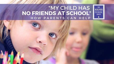 child   friends  school top  tips  parents