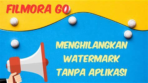 Check spelling or type a new query. CARA Menghilangkan WATERMARK atau LOGO DI Filmora Go 2020 ...