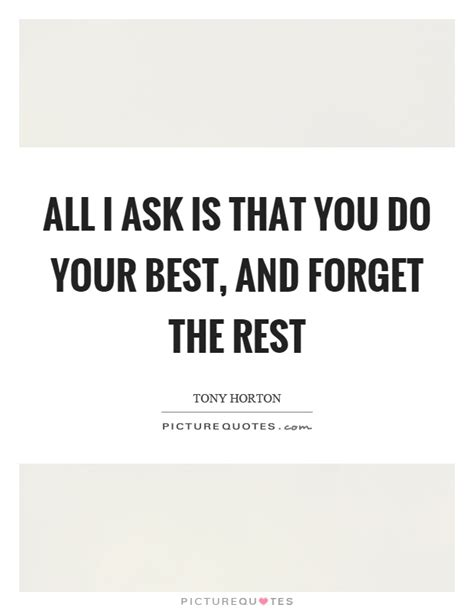 Do Your Best Quotes And Sayings Do Your Best Picture Quotes