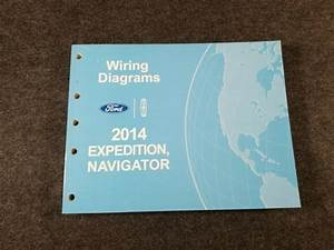 2014 Ford Expedition Navigator Wiring Diagrams Manual Oem