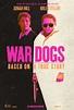 War Dogs (2016) Poster #1 - Trailer Addict