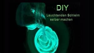 Selber Videos Machen : diy leuchtenden schleim selber machen magischer glibber slime selbst herstellen tutorial ~ Watch28wear.com Haus und Dekorationen