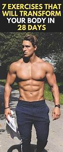 7 Exercises That Will Transform Your Body In 28 Days  Fitness  Bodybuilding  Gym  Workout