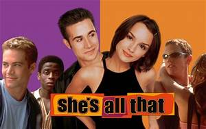 'She's All That' Remake Happening with a Diverse Cast ...