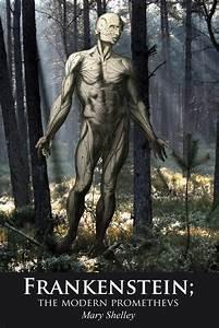 Frankenstein: The Modern Day Prometheus. - Littlegate ...