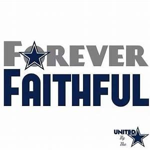 Dallas Cowboys - Forever Faithful | Dem Boys- Dallas ...