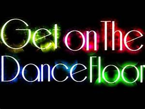 get on the dance floor making out youtube With 1235 get on the dance floor