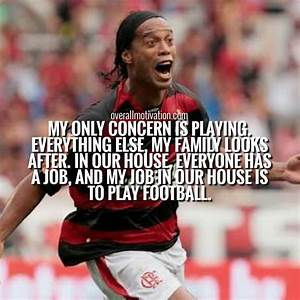 My-only-concern-Ronaldinho quotes - OverallMotivation